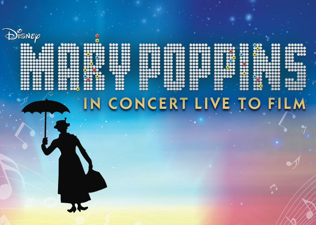 Disney in Concert: Mary Poppins | Calgary Philharmonic Orchestra